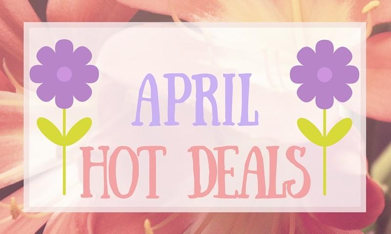 April Hot Deals