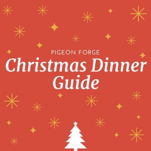Restaurants Open on Christmas Eve and Christmas Day in Pigeon ...