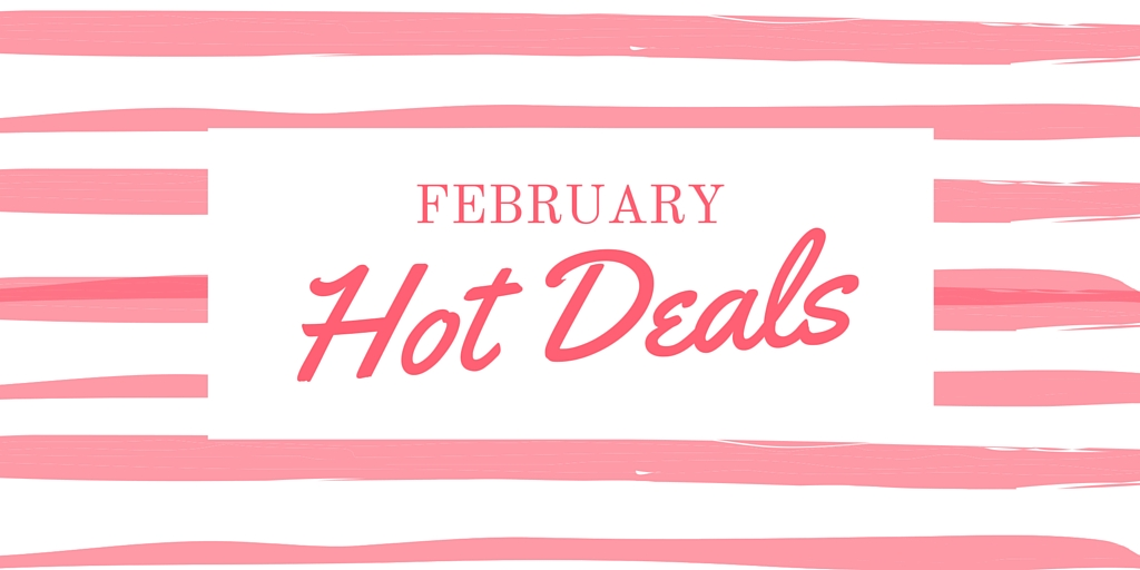 February 2016 Hot Deals