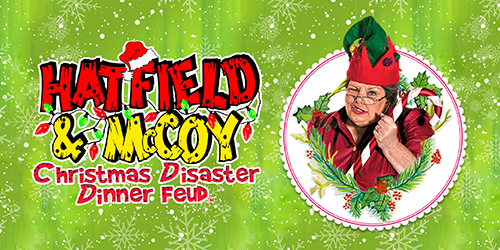 Ad - Hatfield & McCoy Christmas Disaster Dinner Feud: Click to visit website