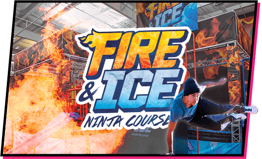 The Ultimate Fire & Ice Ninja Challenge: Click for event info.