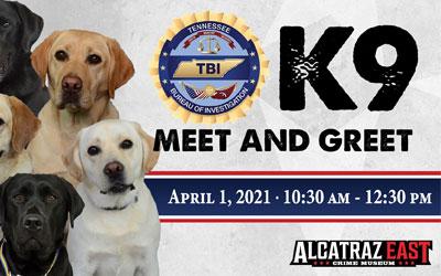 K9 Meet & Greet At Alcatraz East: Click for event info.