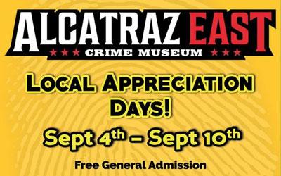Local Appreciation Days At Alcatraz East: Click for event info.