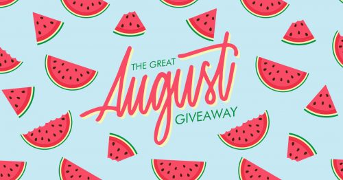 The Great August Giveaway