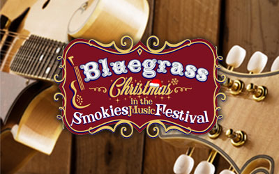 Bluegrass Christmas In The Smokies Music Festival: Click for event info.
