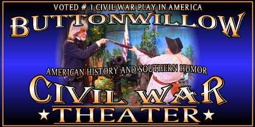 Ad - Buttonwillow Civil War Theater: Click to visit website