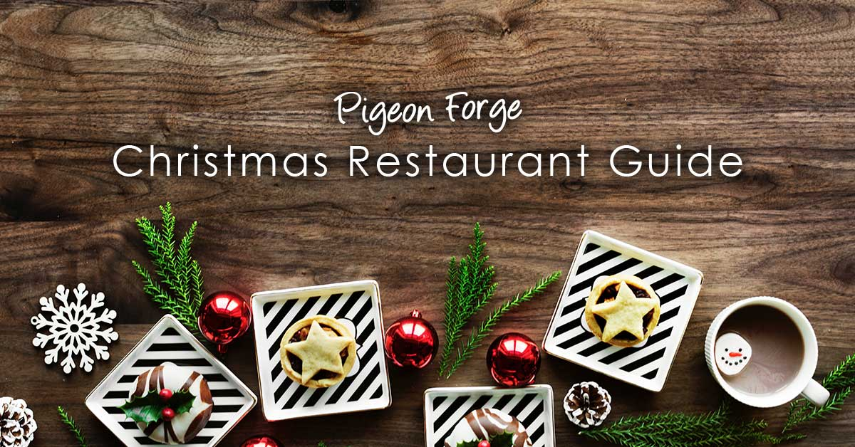 Restaurants Open On Christmas Day In Pigeon Forge & Gatlinburg