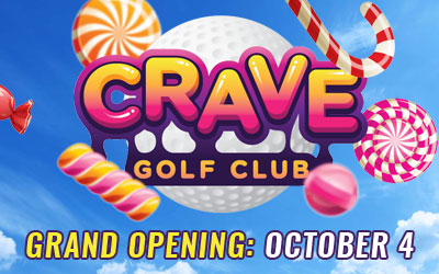 Crave Golf Grand Opening: Click for event info.