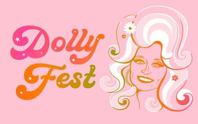 DollyFest: Click for event info.