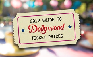 Dollywood Prices: 2019 Ticket Information