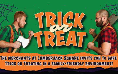 Trick Or Treat At Lumberjack Square