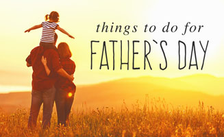 Things To Do For Father's Day In Pigeon Forge