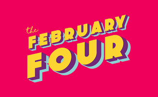 The February Four: Enter To Win: Click to read more.