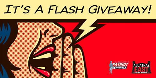 Flash Giveaway!