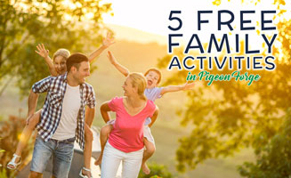 5 Free Family Activities In Pigeon Forge
