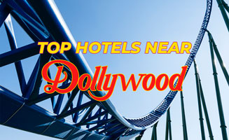 10 Pigeon Forge Hotels Near Dollywood: Click to read more.