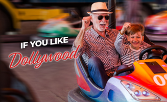 If You Like Dollywood, You Might Also Like: Click to read more.