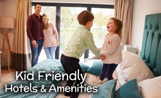 Kid Friendly Hotels & Amenities