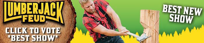 Ad: Click to vote for Paula Deens Lumberjack Feud & Adventure Park