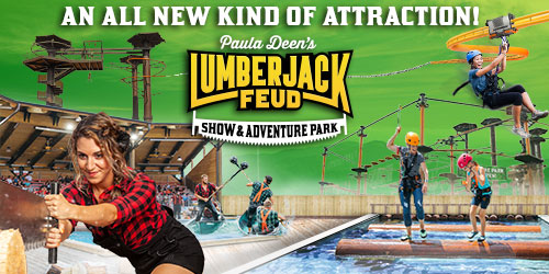 Ad - Paula Deen's Lumberjack Feud Show & Adventure Park: Click to visit website