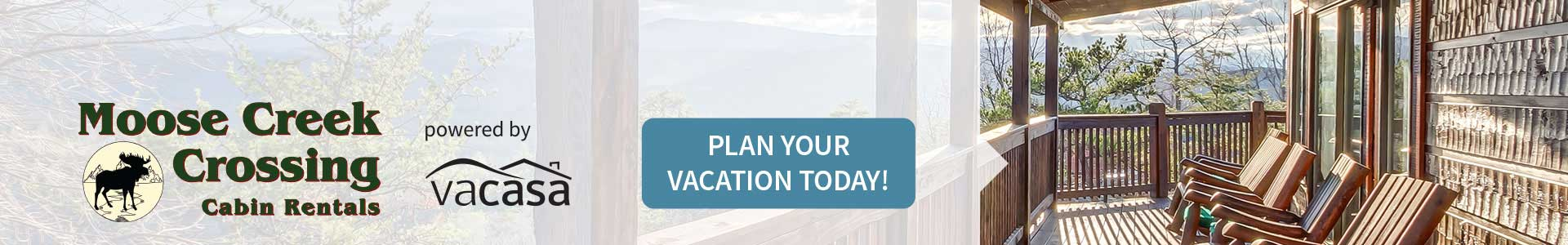 Ad - Moose Creek Crossing Cabin Rentals: Click to plan your vacation today.