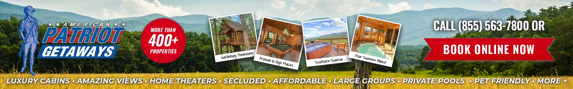 Ad - American Patriot Getaways: Over 400 cabins to choose from. Call (855) 563-7800 or click to book online.