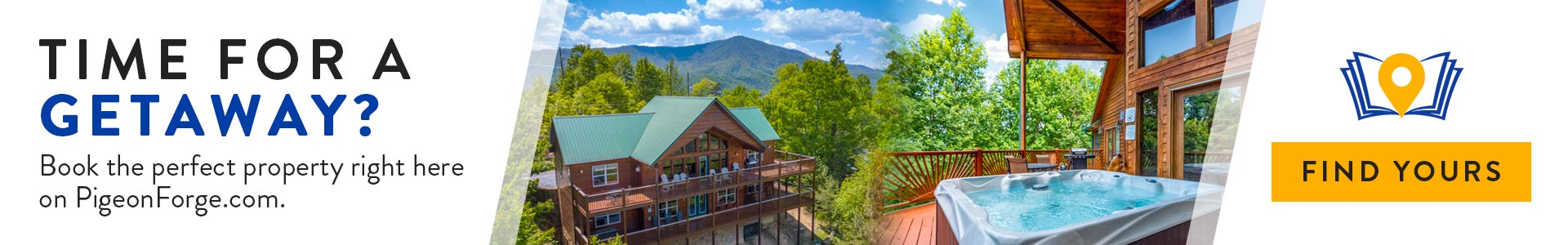 Time for a getaway? Click to book the perfect property right here on PigeonForge.com.