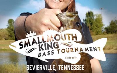 Smallmouth King Bass Tournament