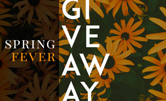 Spring Fever Giveaway: Click to read more.