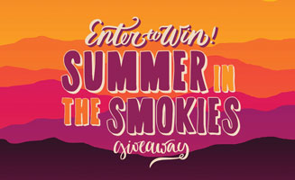 Summer In The Smokies Giveaway: Click to view post