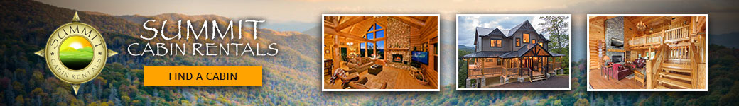 Ad - Summit Cabin Rentals: Click to find a cabin.