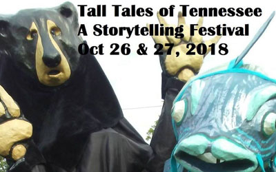 Tall Tales of Tennessee: A Storytelling Festival: Click for event info.