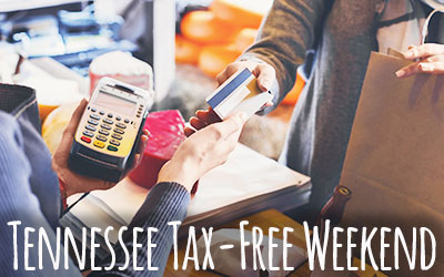 Tennessee Tax Free Weekend: Click for event info
