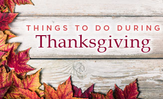Thanksgiving in Pigeon Forge: Things To Do