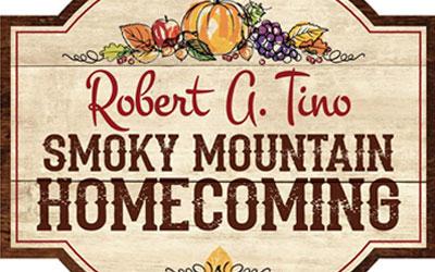 Robert A. Tino Smoky Mountain Homecoming: Click for event info.