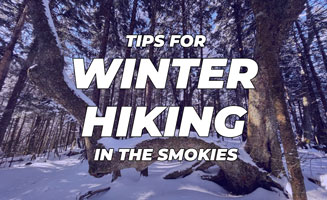 Click to view post: Winter Hiking Tips For The Great Smoky Mountains