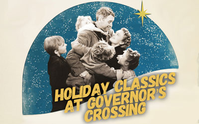 It's A Wonderful Life At Governor's Crossing: Click for event info.