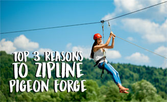 Top 3 Reasons to Zipline Pigeon Forge: Click to read more